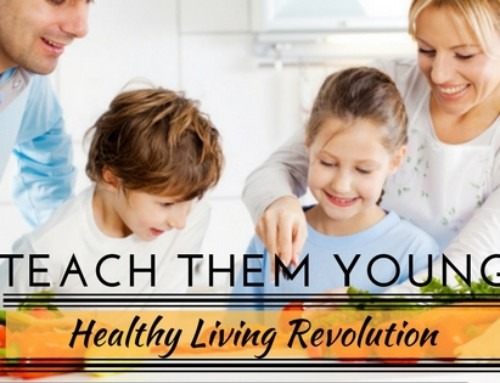 Healthy Living – Teach Them Young