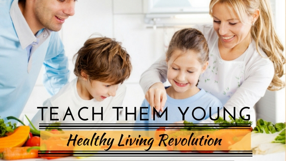 Healthy Living Teach Them Young